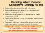 deciding which generic competitive strategy to use1