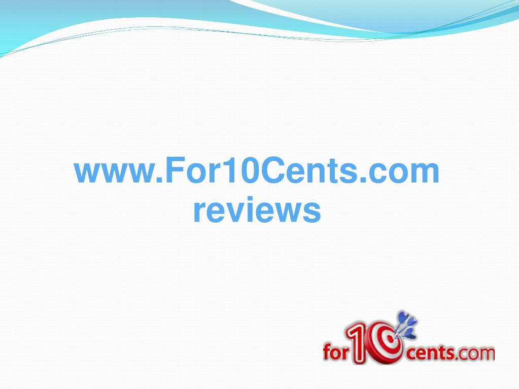 www.For10Cents.com reviews