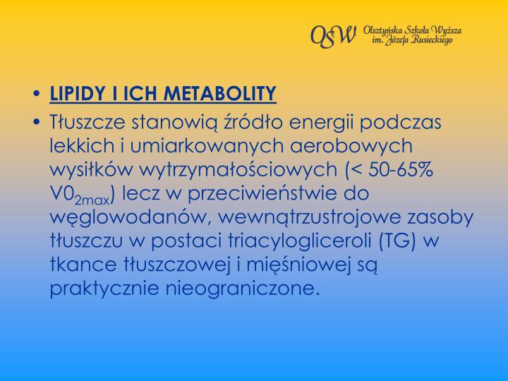 LIPIDY I ICH METABOLITY