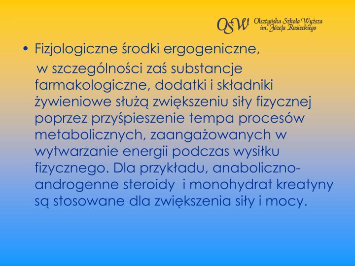 Fizjologiczne rodki ergogeniczne,
