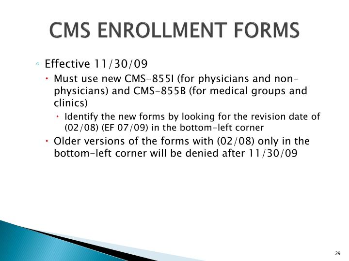 CMS ENROLLMENT FORMS
