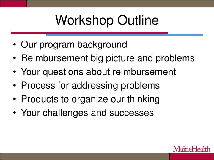 Workshop outline