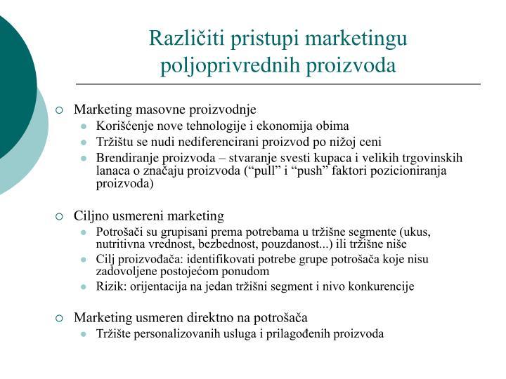 Različiti pristupi marketingu poljoprivrednih proizvoda