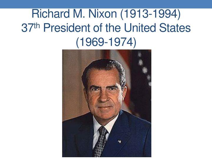 Richard M. Nixon (1913-1994)
