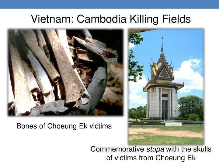 Vietnam: Cambodia Killing Fields