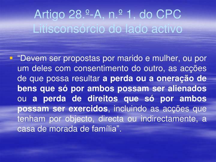 Artigo 28.º-A, n.º 1, do CPC