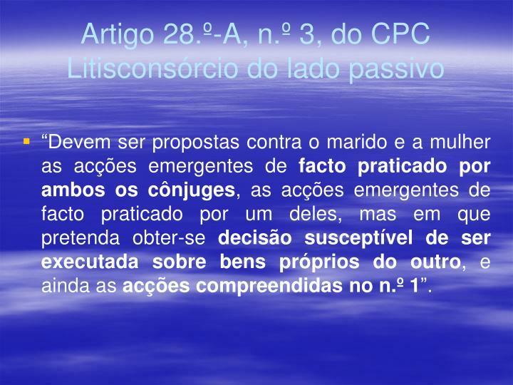 Artigo 28.º-A, n.º 3, do CPC