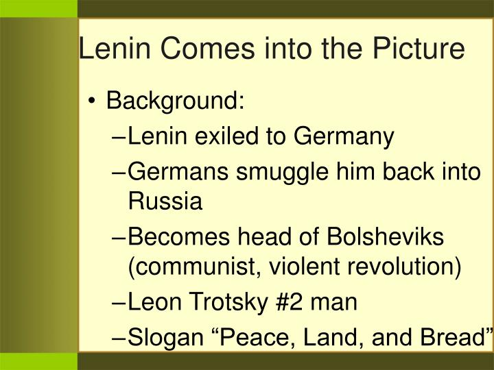 Lenin Comes into the Picture