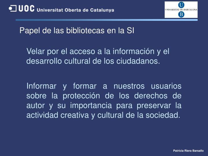 Papel de las bibliotecas en la SI