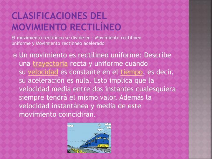 Clasificaciones Del movimiento rectilíneo