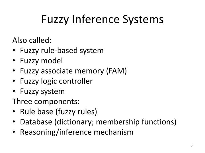 Fuzzy Inference Systems