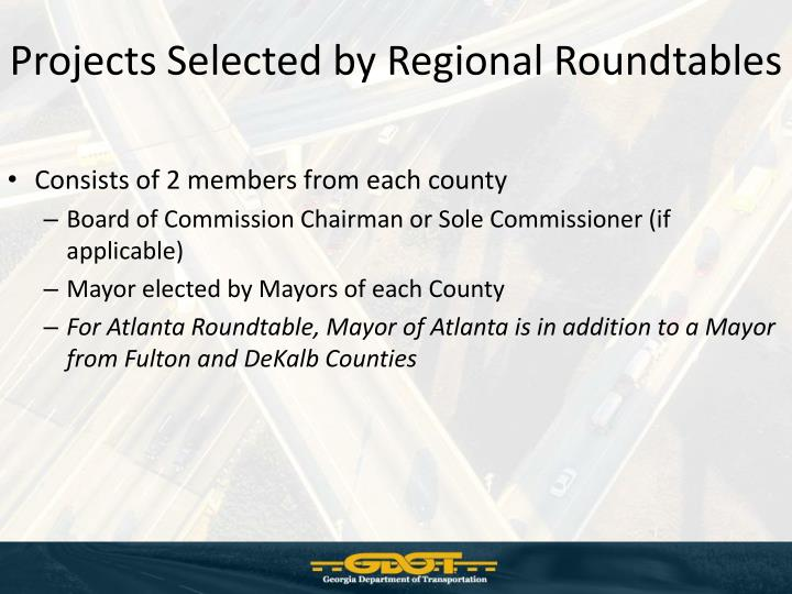 Projects Selected by Regional Roundtables