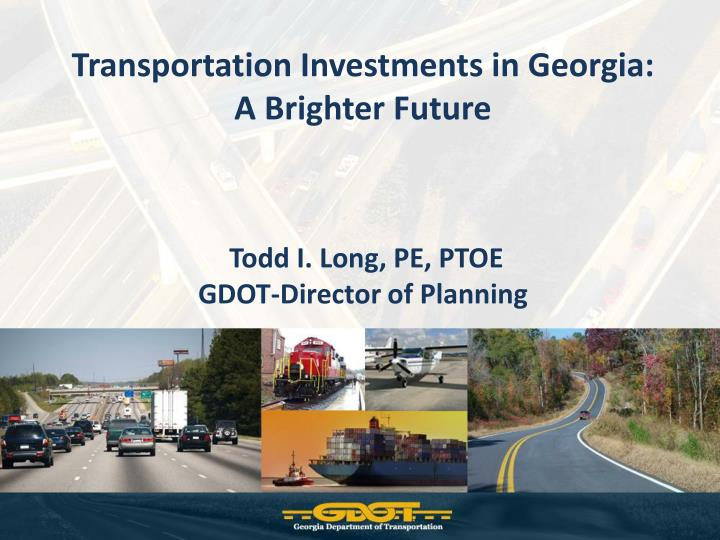 Transportation Investments in Georgia: