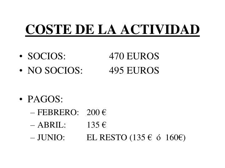 COSTE DE LA ACTIVIDAD