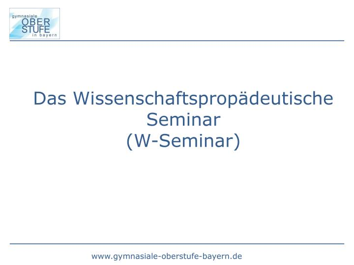 Das Wissenschaftspropädeutische Seminar