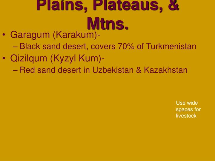 Plains, Plateaus, & Mtns.