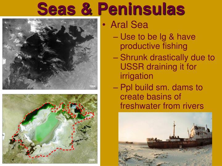 Seas & Peninsulas