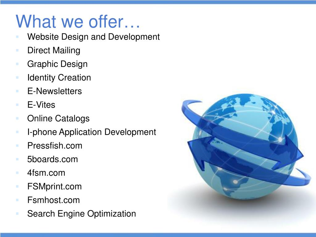 What we offer…