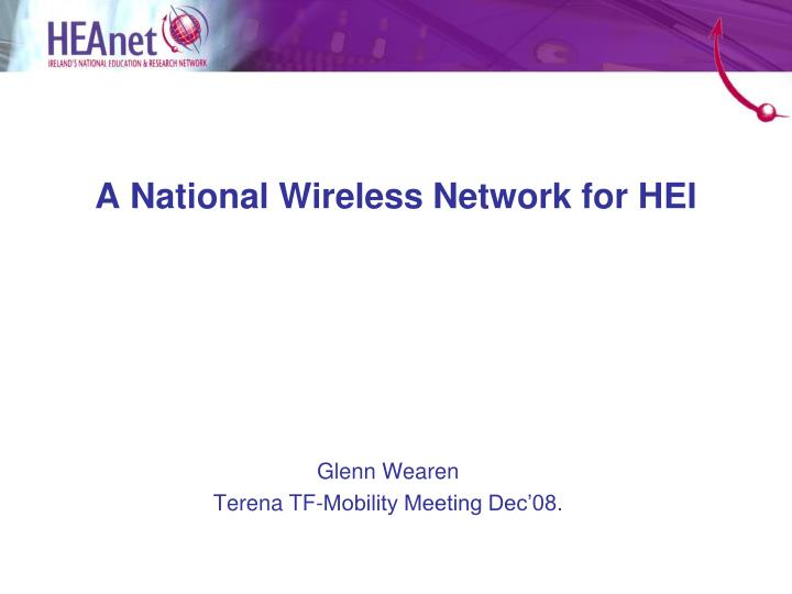 A National Wireless Network for HEI