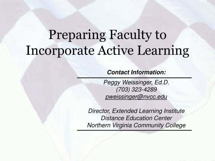 Preparing Faculty to Incorporate Active Learning