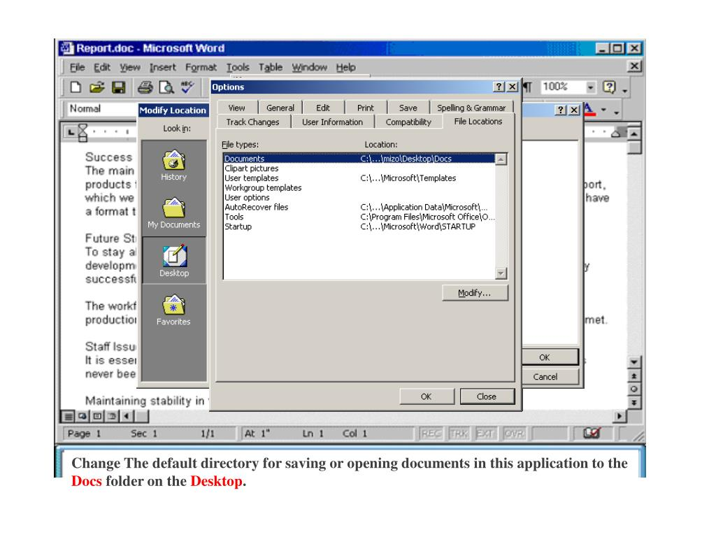Change The default directory for saving or opening documents in this application to the