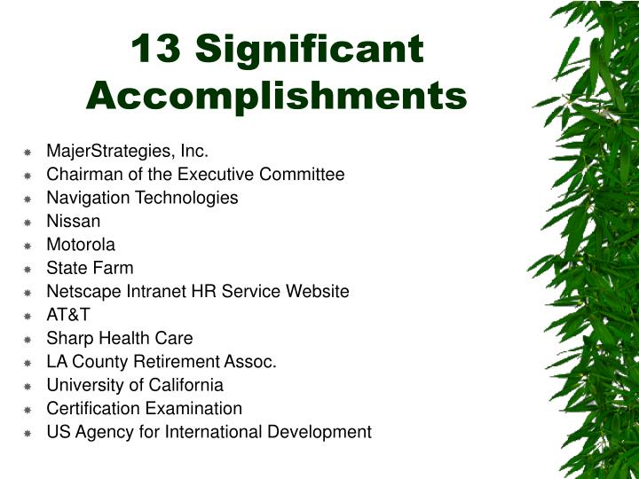 13 Significant Accomplishments
