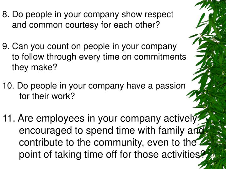 8. Do people in your company show respect
