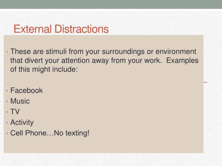External Distractions