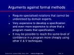 arguments against formal methods