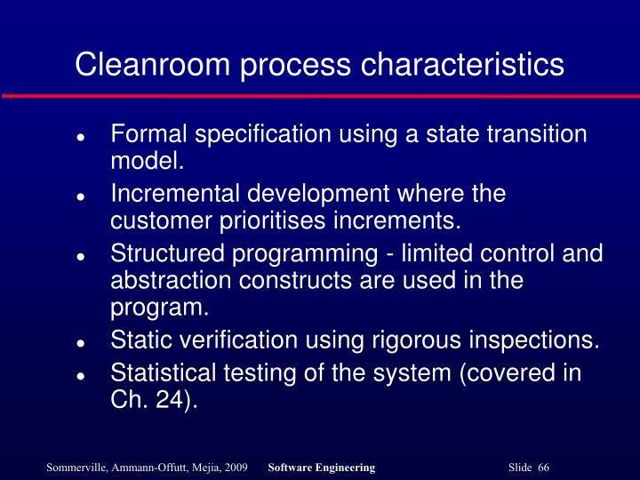 Cleanroom process characteristics