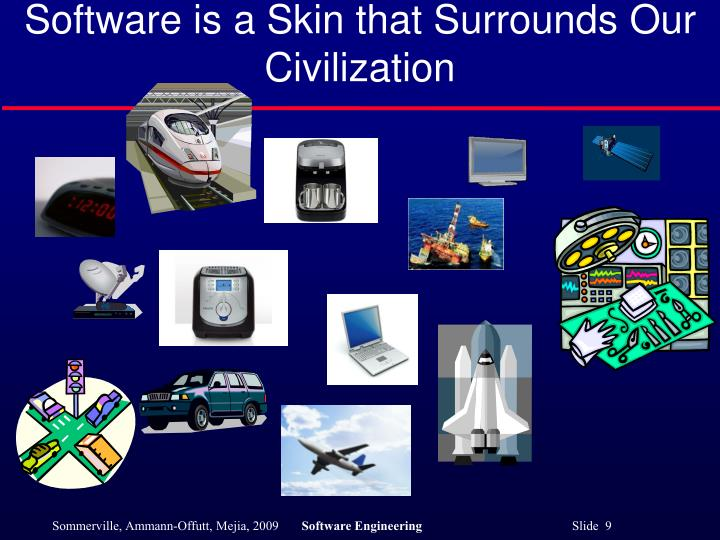 Software is a Skin that Surrounds Our Civilization