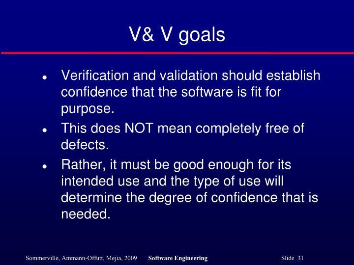 V& V goals