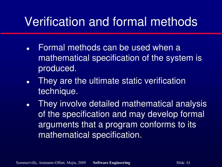 Verification and formal methods