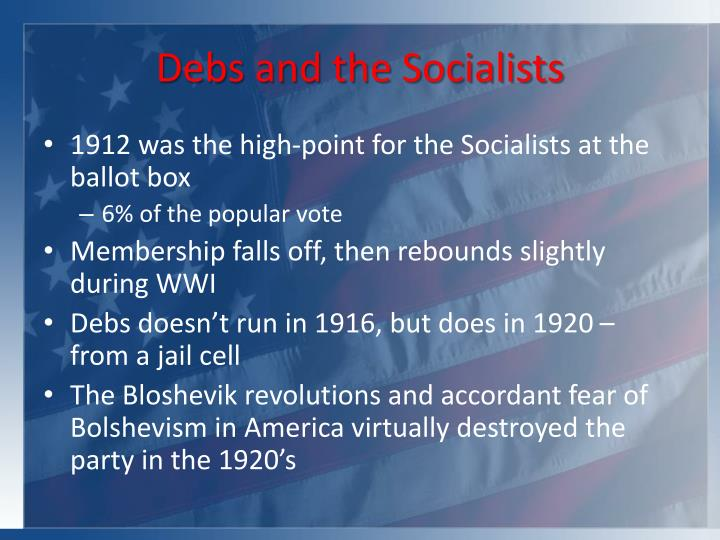 Debs and the Socialists