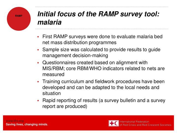 Initial focus of the RAMP survey tool: malaria