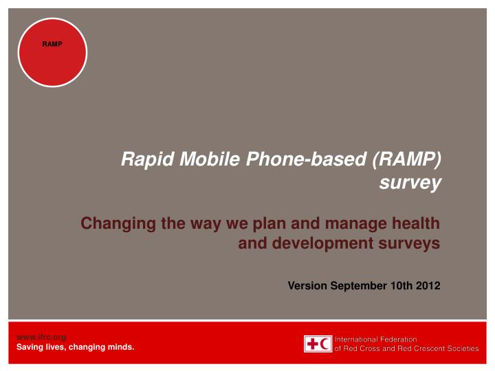 Rapid mobile phone based ramp survey