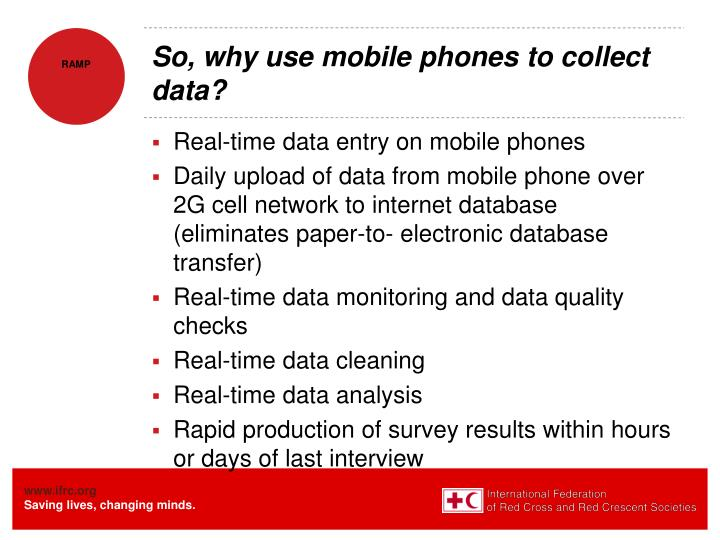 So, why use mobile phones to collect data?