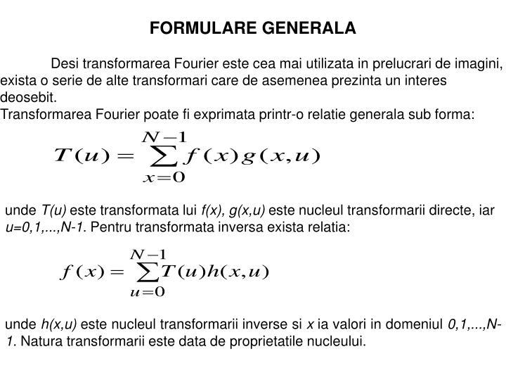 FORMULARE GENERALA