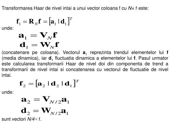 Transformarea Haar de nivel intai a unui vector coloana f cu