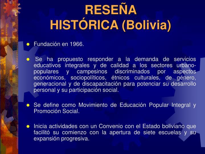 RESEÑA HISTÓRICA(Bolivia)