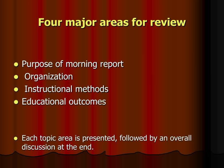 Four major areas for review
