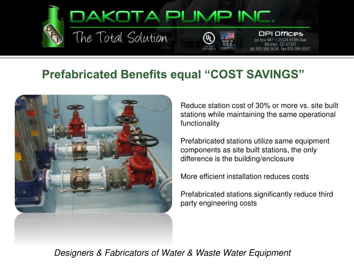 "Prefabricated Benefits equal ""COST SAVINGS"""