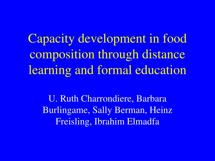 Capacity development in food composition through distance learning and formal education