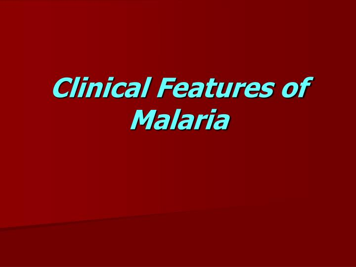 Clinical Features of