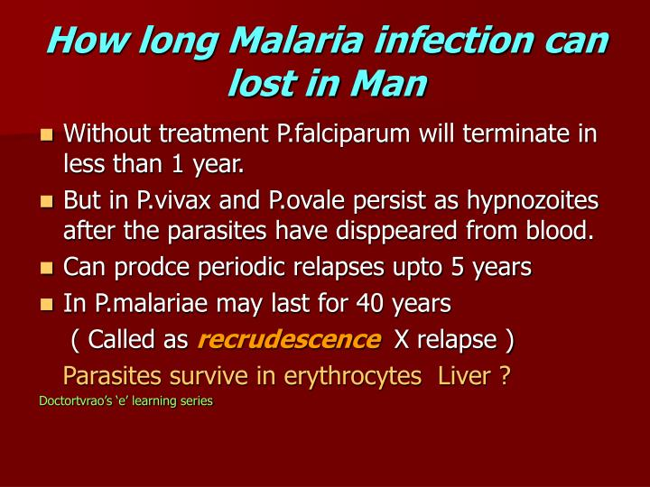 How long Malaria infection can lost in Man