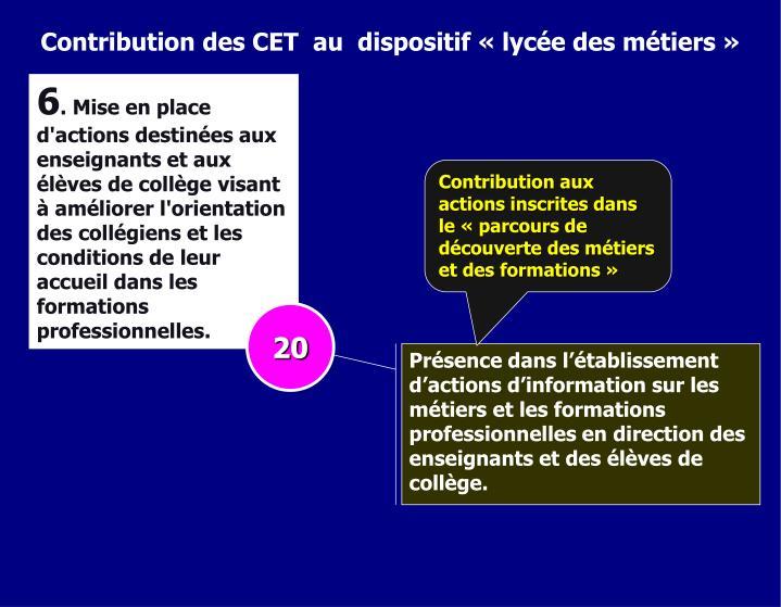 Contribution des CET  au  dispositif « lycée des métiers »
