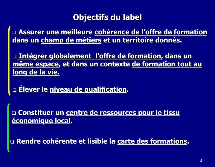 Objectifs du label