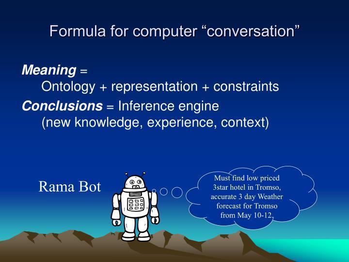 "Formula for computer ""conversation"""