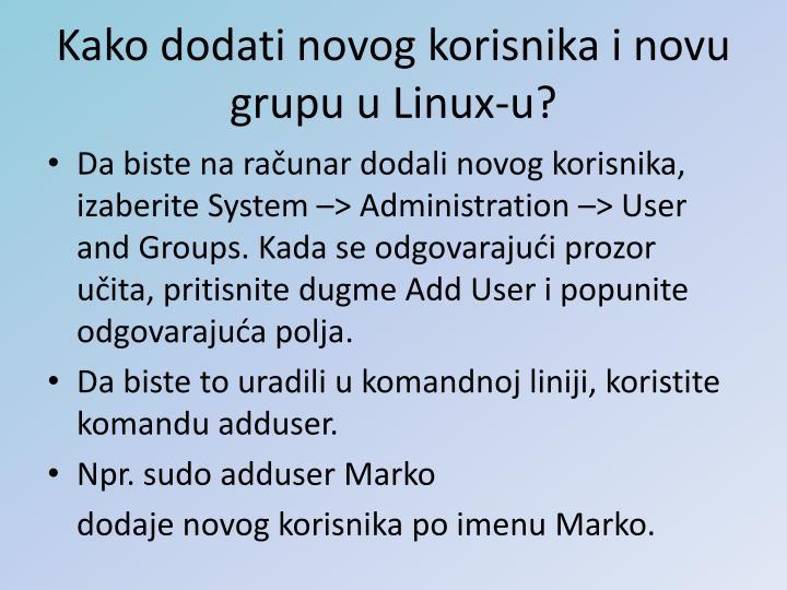 Kako dodati novog korisnika i novu grupu u Linux-u?