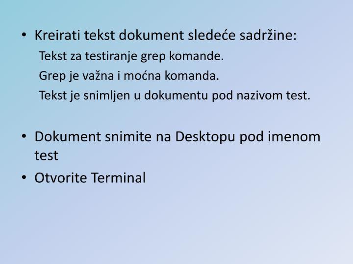 Kreirati tekst dokument sledeće sadržine: